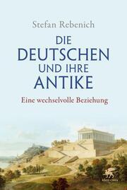 Die Deutschen und ihre Antike