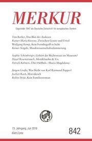 MERKUR Gegründet 1947 als Deutsche Zeitschrift für europäisches Denken - 2019-07