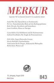 MERKUR Gegründet 1947 als Deutsche Zeitschrift für europäisches Denken - 2019-08