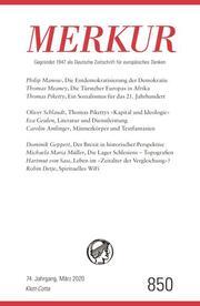 MERKUR Gegründet 1947 als Deutsche Zeitschrift für europäisches Denken - 2020-03