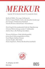 MERKUR Gegründet 1947 als Deutsche Zeitschrift für europäisches Denken - 2021-06