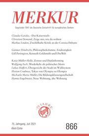 MERKUR Gegründet 1947 als Deutsche Zeitschrift für europäisches Denken - 2021-07