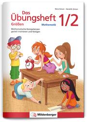 Das Übungsheft Größen Mathematik 1/2 - Cover