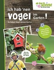 Ich hab 'nen Vogel im Garten! - Cover