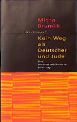 Kein Weg als Deutscher und Jude - Cover