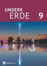 Unsere Erde (Oldenbourg) - Realschule Bayern 2017 - Cover