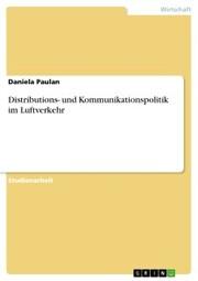 Distributions- und Kommunikationspolitik im Luftverkehr - Cover