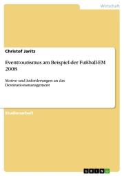 Eventtourismus am Beispiel der Fußball-EM 2008 - Cover
