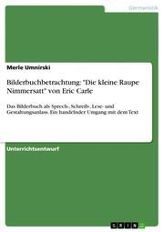 Bilderbuchbetrachtung: 'Die kleine Raupe Nimmersatt' von Eric Carle