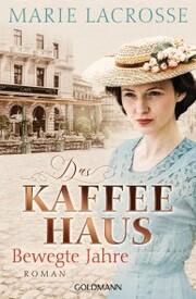 Das Kaffeehaus - Bewegte Jahre - Cover