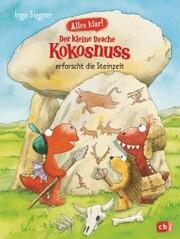 Alles klar! Der kleine Drache Kokosnuss erforscht die Steinzeit - Cover