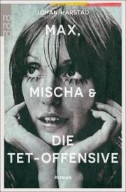 Max, Mischa und die Tet-Offensive - Cover