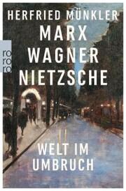 Marx, Wagner, Nietzsche - Cover