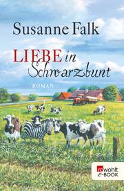 Liebe in Schwarzbunt - Cover
