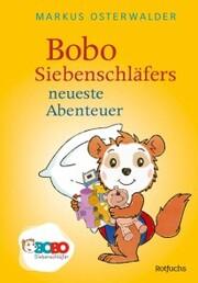 Bobo Siebenschläfers neueste Abenteuer - Cover