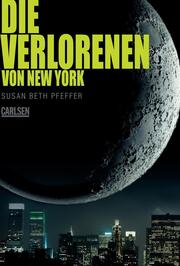 Die Verlorenen von New York (Die letzten Überlebenden 2) - Cover