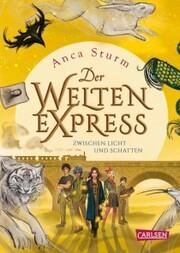 Zwischen Licht und Schatten (Der Welten-Express 2) - Cover