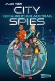 City Spies 1: Gefährlicher Auftrag - Cover