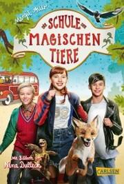 Die Schule der magischen Tiere: Das Buch zum Film - Cover