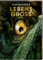 Lebensgroß - Dinosaurier - Cover