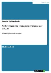 Verbrecherische Humanexperimente der NS-Zeit - Cover