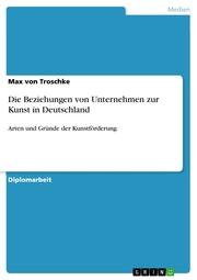 Die Beziehungen von Unternehmen zur Kunst in Deutschland - Cover