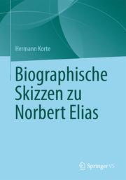 Biographische Skizzen zu Norbert Elias