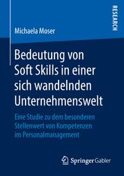 Bedeutung von Soft Skills in einer sich wandelnden Unternehmenswelt