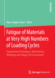 Fatigue of Materials at Very High Numbers of Loading Cycles