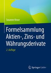 Formelsammlung Aktien-, Zins- und Währungsderivate - Cover