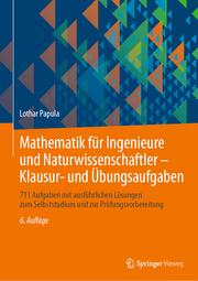 Mathematik für Ingenieure und Naturwissenschaftler - Klausur- und Übungsaufgaben - Cover
