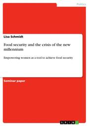 Food security and the crisis of the new millennium