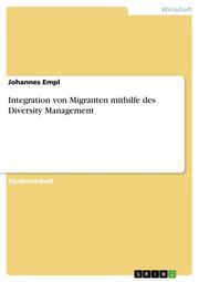 Integration von Migranten mithilfe des Diversity Management