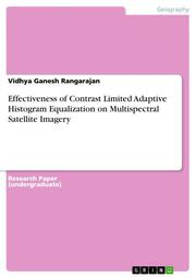 Effectiveness of Contrast Limited Adaptive Histogram Equalization on Multispectral Satellite Imagery