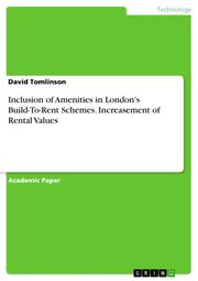 Inclusion of Amenities in London's Build-To-Rent Schemes. Increasement of Rental Values