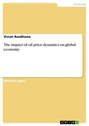 The impact of oil price dynamics on global economy