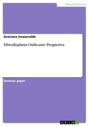 Fibrodisplasia Osificante Progresiva