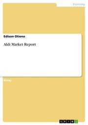 Aldi Market Report