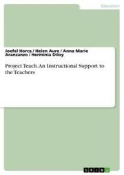 Project Teach. An Instructional Support to the Teachers