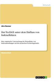 Der TecDAX unter dem Einfluss von Indexeffekten