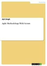 Agile Methodology With Scrum