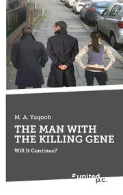 THE MAN WITH THE KILLING GENE