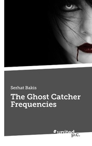 The Ghost Catcher Frequencies