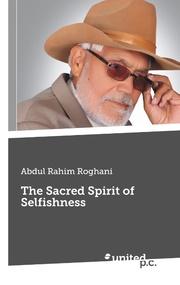 The Sacred Spirit of Selfishness