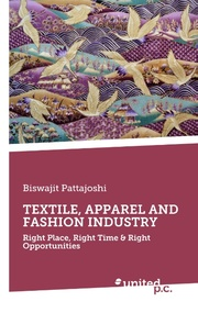 TEXTILE, APPAREL AND FASHION INDUSTRY