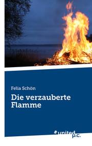 Die verzauberte Flamme