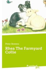Rhea The Farmyard Collie