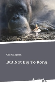 But Not Big To Kong