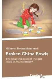 Broken China Bowls