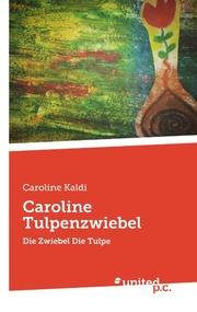 Caroline Tulpenzwiebel
